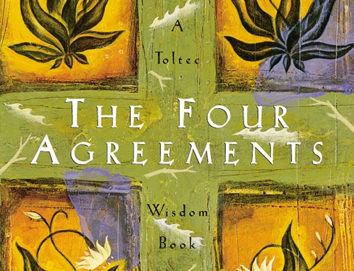Book Review:  The Four Agreements, Don Miguel Ruiz