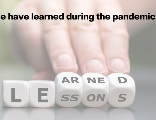 Lessons Learned During the Pandemic